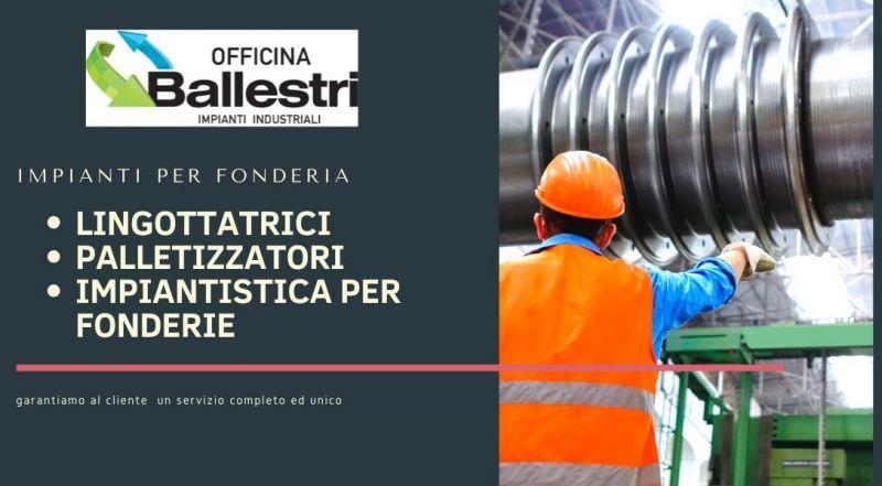 Occasione realizzazione lingottatrici automatiche PALLETIZZATORI E IMPIANTISTICA PER FONDERIE a Modena