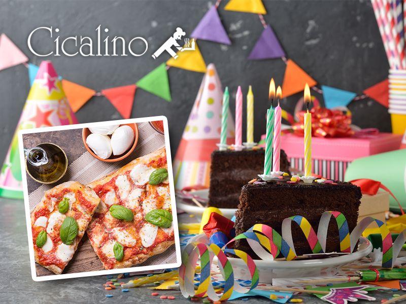 offerta sala per compleanni - promozione cene compleanno pizzeria - ristorante cicalino